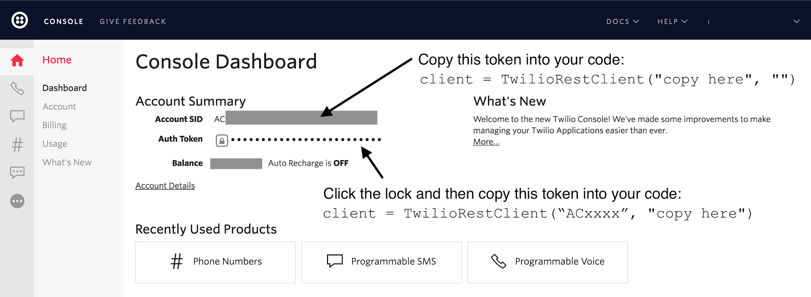 Obtain the Account SID and Auth Token from the Twilio Console.