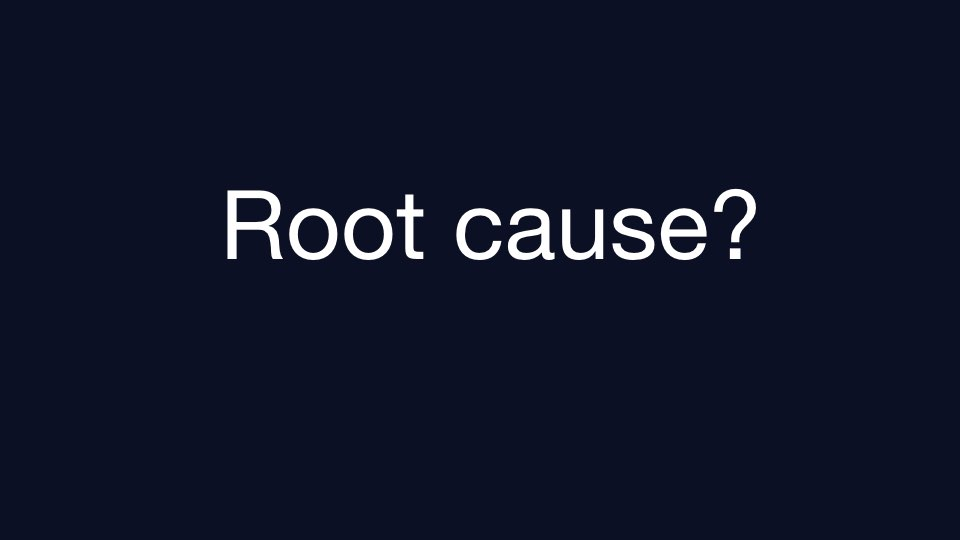 Text that reads 'Root cause?'