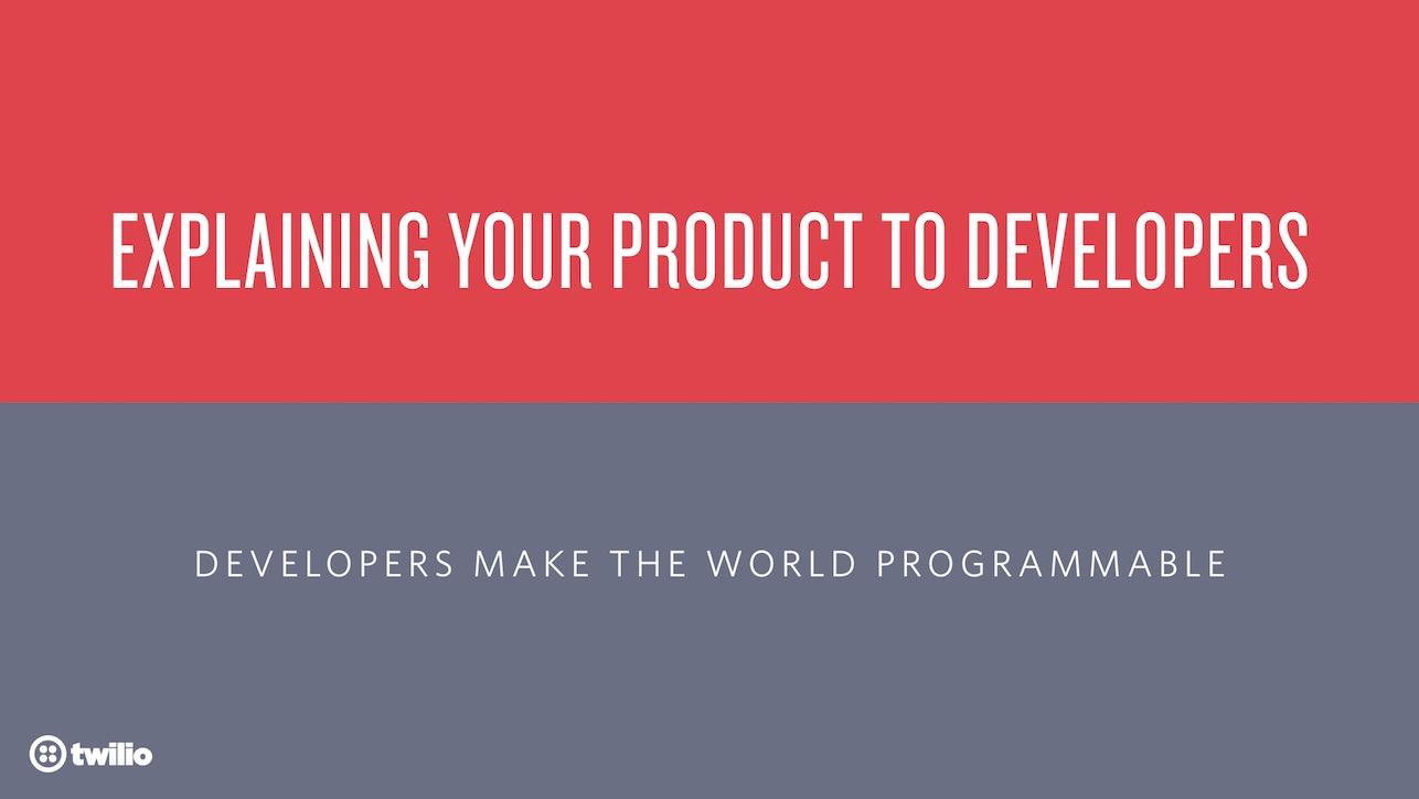 Title slide for this talk on Explaining Products to Developers.