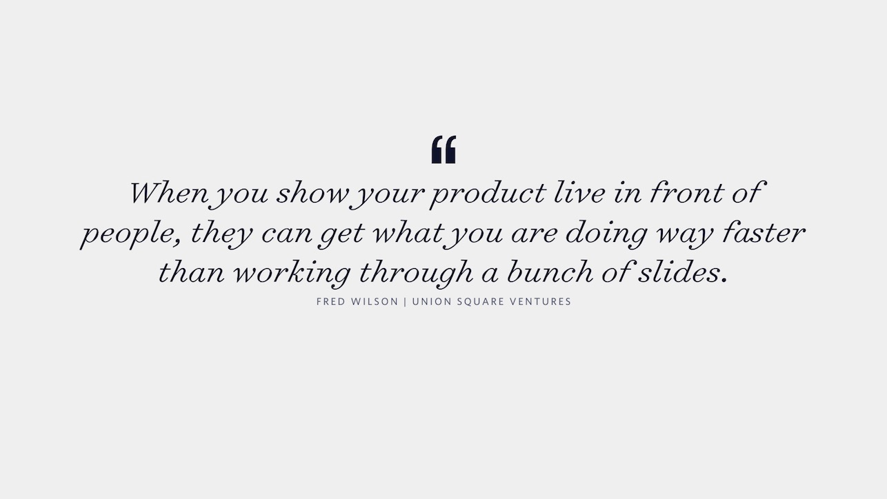 Fred Wilson quote on showing rather than telling.
