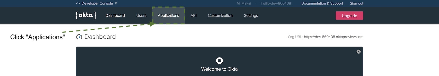 Select applications on the Okta developer dashboard.